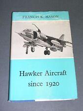 Aviation Hawker Aircraft depuis 1920 Etude illustrée en langue anglaise 1971