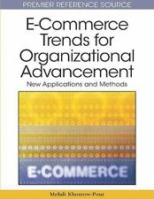 E-Commerce Trends for Organizational Advancement : New Applications and...