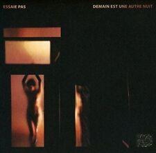 ESSAIE PAS - DEMAIN EST UNE AUTRE NUIT NEW CD