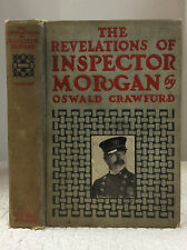 REVELATIONS OF INSPECTOR MORGAN -Oswald Crawfurd- 1907 1st Am - SHERLOCK HOLMES