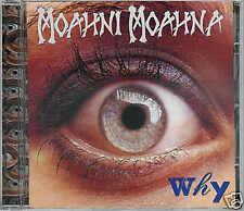 Moahni Moahna - Why / NEUWARE / Hardrock