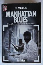 Manhattan Blues - Ed McBain - J'ai Lu 1989 BE