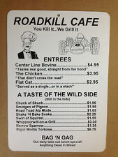 Roadkill Cafe/Canine Cuisine Funny Gift PVC  Street Sign bar man cave 8.5x12