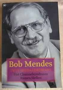 BOB MENDES Het chunnelsyndroom & Rassen / rellen PAPERBACK thriller roman