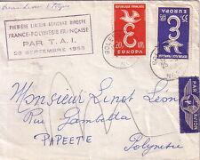 FRANCE-POLYNESIE FRANCAISE - 1er LIAISON PAR T.A.I. - SOLESMES NORD LE 25-9-58.