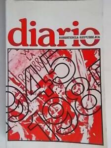 Diario resistenza repubblica 1945 1985agenda storia guerra militaria partigiani