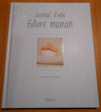 ALBUM JOURNAL D'UNE FUTURE MAMAN (SOUVENIRS GROSSESSE) FETJAINE LA MARTINIERE