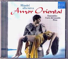 HANDEL alla Turca AMOR ORIENTAL Pera Ensemble l'arte del mondo Ahmet Özhan CD
