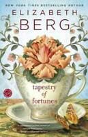 Tapestry of Fortunes: A Novel by Berg, Elizabeth