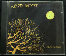 WEIRD SUMMER - CRY FOR THE MOON PLUS OTHER FUN - AUDIO CD