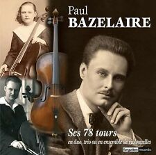 Double CD des 78 tours de Paul Bazelaire Violoncelle et piano