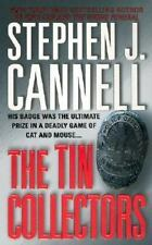 The Tin Collectors: A Novel (Shane Scully Novels) by Cannell, Stephen J.