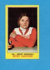 CAMPIONI dello SPORT 1970-71-Figurina n.316- CLIFFORD -SPORT INVERNALI-NEW