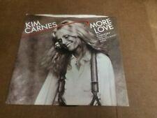 KIM CARNES MORE LOVE PIC SLEEVE  45 RPM VINYL  7 V