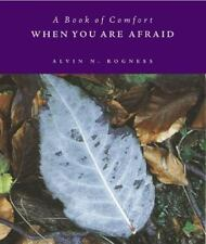 When You Are Afraid: A Book of Comfort Comfort Books