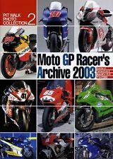 [BOOK] Moto GP Racer's Archive 2003 Honda RC211V KAWASAKI KR500 SUZUKI RG500
