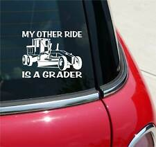 My Other Ride Is A Road Grader Graphic Decal Sticker Art Car Wall Decor