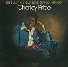 CHARLEY PRIDE She's Just An Old Love Turned Memory Vinyl LP RCA Victor PL 12261