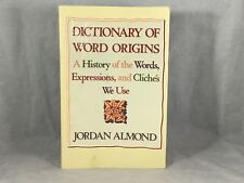 Dictionary of Word Origins: A History of the Words, Expressions (Shelf)