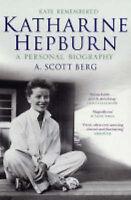 Katharine Hepburn : Kate Remembered, A Personal Biography, Berg, A. Scott, Very