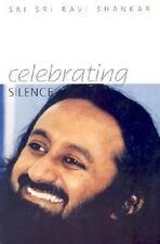 Celebrating Silence [ Shankar, Sri Sri Ravi ] Used - Good