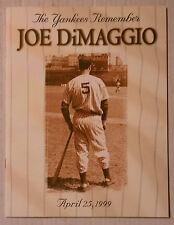 MLB New York YANKEES Remember JOE DiMAGGIO April 25th 1999 Joe D. Day LEGEND HOF