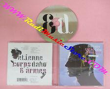 CD ETIENNE DAHO Corps & Arms 2000 Europe VIRGIN 724384920128 no lp mc dvd (CS63)