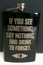 Welcome to Night Vale Drink to Forget Quote Stainless Steel Black 8 oz Flask