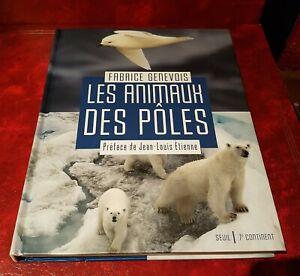 Les animaux des pôles de Fabrice Genevois