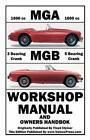 MGA MGB MG A B 1500 1600 cc MkI MkII MkIII Owners Manual Service Repair Handbook