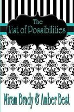 The List of Possibilities by Amber Best and Miriam Brady (2013, Paperback)