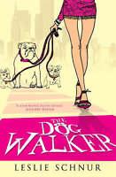 The Dog Walker by Schnur, Leslie, Good Book (Paperback) FREE & Fast Delivery!