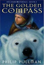 The Golden Compass (His Dark Materials) by Philip Pullman