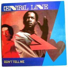 "CENTRAL LINE - DON'T TELL ME - 12"" SINGLE - 1st UK PRESS - A2/B2 - NEAR MINT"