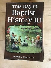 Autographed THIS DAY IN BAPTIST HISTORY III By David Cummins Daily Devotionals
