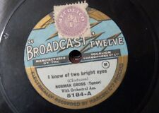78rpm NORMAN CROSS i know of two bright eyes / where my caravan has rested