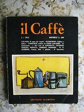 IL CAFFE'. SATIRICO DI LETTERATURA E ATTUALITA' - PRIMO NUMERO DELLA RIVISTA