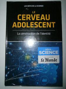 LIVRE - LES DEFIS DE LA SCIENCE, LE CERVEAU ADOLESCENT / LE MONDE, RBA, NEUF