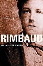 Rimbaud - A Biography by G. Robb (Hardback, 2001)