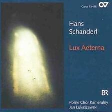 Hans Schanderl : Lux Aeterna and Other Choral Works CD (2008) ***NEW***