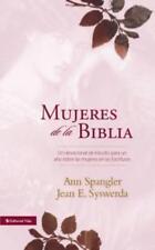 Mujeres de la Biblia: Un Devocional de Estudio Para Un Ano Sobre Las Mujeres de