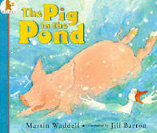 Waddell, Martin, The Pig In The Pond : ( Large Print ), Very Good Book