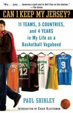 Can I Keep My Jersey?: 11 Teams, 5 Countries, and 4 Years in My Life as a Baske
