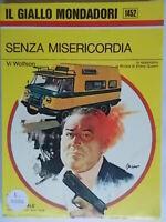 Senza misericordiaWolfson ViMondadorigiallo1452sloan Catalan nilus nuovo 88