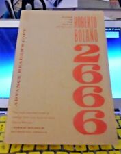 2666  -  ROBERTO BOLANO  ARC 11/ 2008    RARE  (THE SAVAGE DETECTIVES)