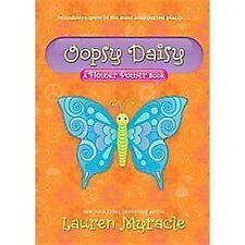 Oopsy Daisy (A Flower Power Book #3) by Myracle, Lauren