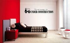 IT'S NOT A MESS IT'S UNDER CONSTRUCTION WALL  QUOTE DECAL VINYL WORDS STICKER