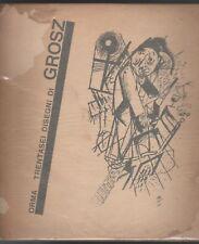 36 DISEGNI DI GEORGE GROSZ Prefazione di Carlo Mollino Orma 1945 Es. 476 / 500