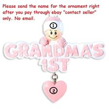 GRANDMA'S FIRST BABY GIRL'S FIRST 1ST CHRISTMAS  PERSONALIZED CHRISTMAS ORNAMENT