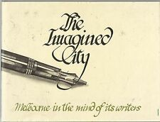 The Imagined City: Melbourne in the Mind of Its Writers by John Arnold hbdw 1983